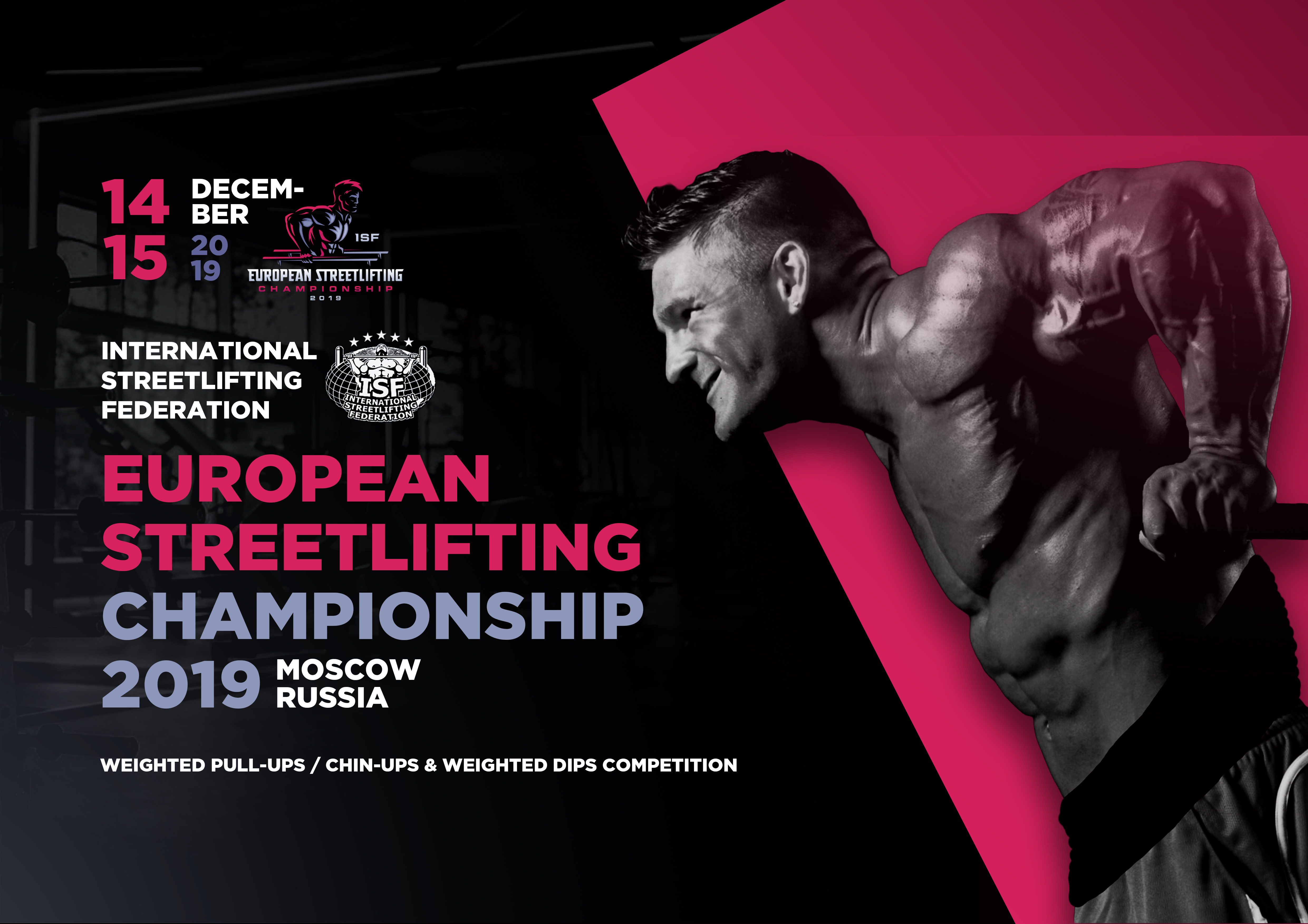 December 14-15, 2019 – EUROPEAN STREETLIFTING CHAMPIONSHIP – ISF (+Weighted Pull-Ups & Dips)